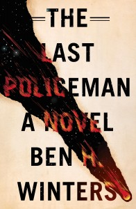 last policeman by ben h. winters