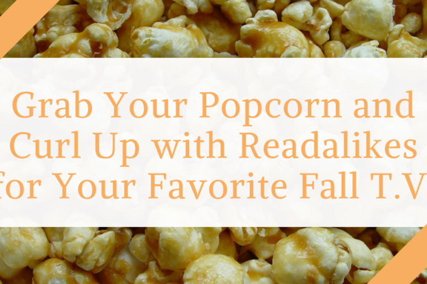 readalikes-for-your-favorite-fall-tv-2